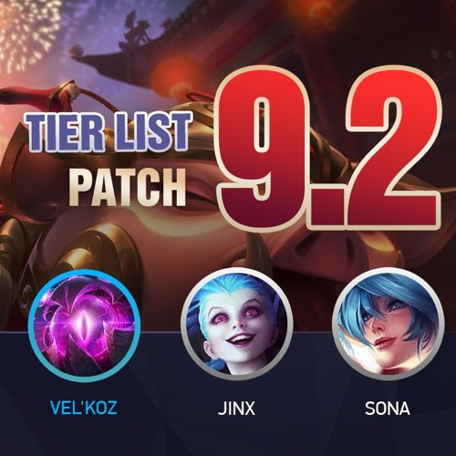 League of Legends Patch 9 2 Tier List Podcast Mobalytics
