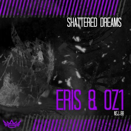 Eris & Oz1 - Shattered Dreams (EP) 2019