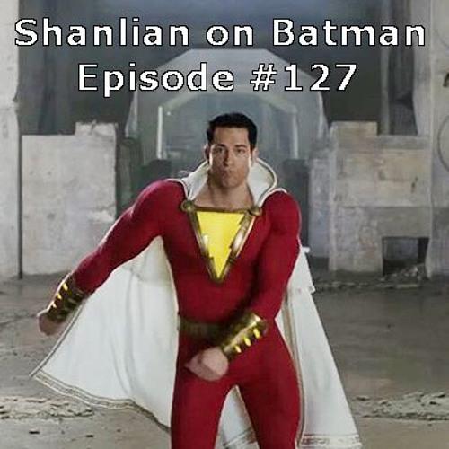 Shanlian on Batman episode 127 ft. Mark Hughes