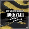 Post Malone ft. 21 Savage - Rockstar (Julius Dreisig Remix)