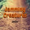Jol3x - Jamming Creatures