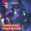 Passa Passa X Mas Edition Mp3
