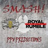 Download SMASH! PPV Predictions - NXT TakeOver Phoenix & Royal Rumble 2019 Mp3