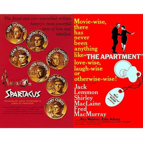 Episode 96 - Battle of 1960: Spartacus v. The Apartment