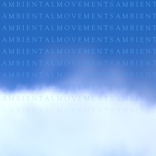 Ambiental Movements - NO ONE'S LAND(4/24)