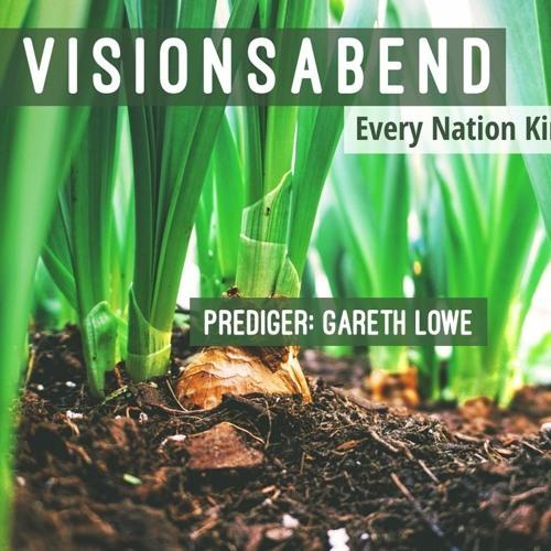 Visionsabend 2019   Vision Evening 2019 - Gareth Lowe