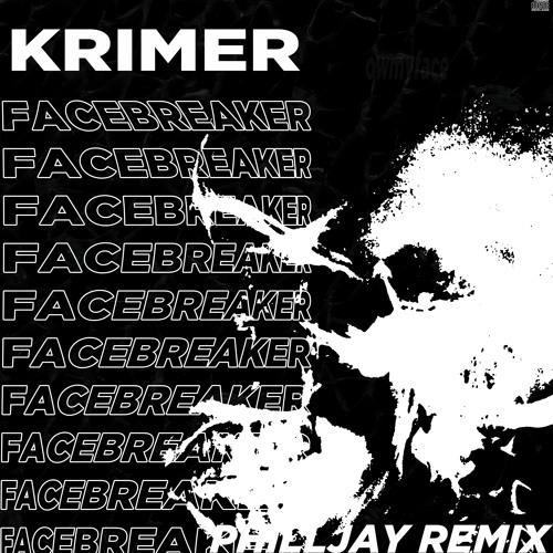 Facebreaker (PHILLJAY Remix)