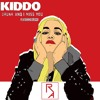 KIDDO - Drunk And I Miss You (feat. Decco)[Ross Aaron Remix]
