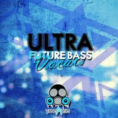 Ultra Future Bass Vocals (FREE DOWNLOAD)