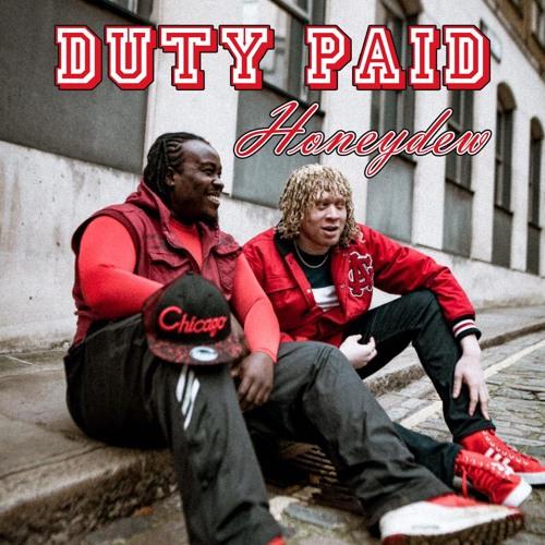DutyPaid- Honeydew