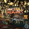 Download A-TEAM X DANCEHALL MEMORIES VOL. 1 [2019] Mp3