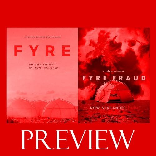 Preview: 137 - Fyre/Fyre Fraud w/ Jordan Hass