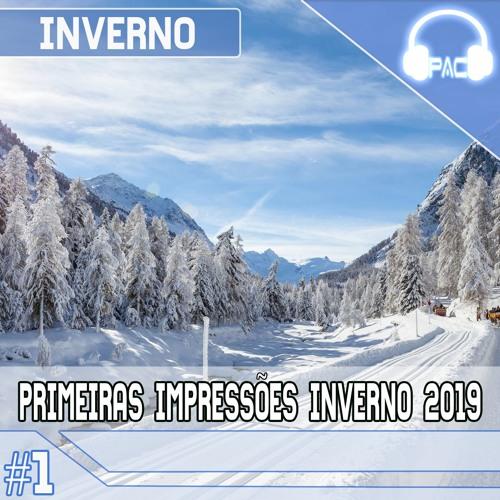 PodAnimeCast - Primeiras Impressões Da Temporada De Inverno (Janeiro) De 2019