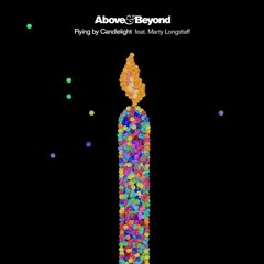 Above & Beyond feat. Marty Longstaff - Flying By Candlelight (Sonique Dream Edit)