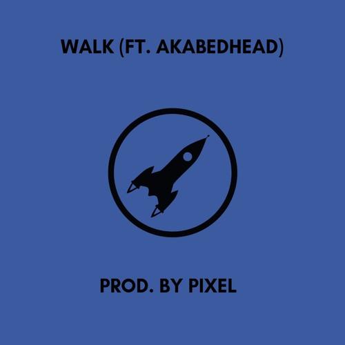 WALK (ft. Akabedhead)
