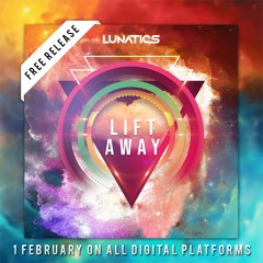 Lift Away (Preview) [1 FEBRUARY ON ALL DIGITAL PLATFORMS]