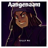 GILLY MC - AANGENAAM (PROD. BY MIGHTY BEATS)