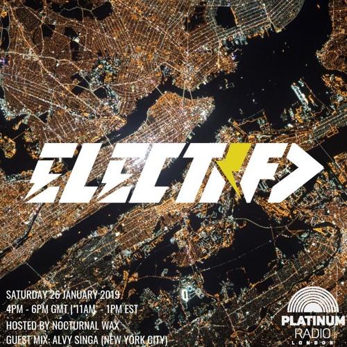 The Electrified Broadcast 066: Backspin with Alvy Singa (January 26