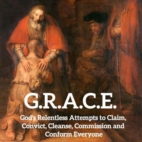 2019-01-27: G.R.A.C.E. - God's Grace Claims Us