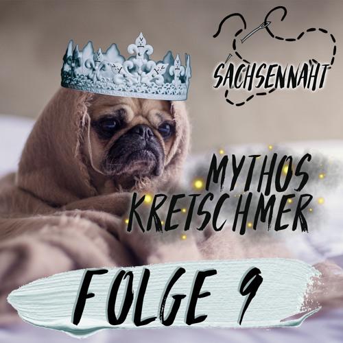 #09 - Der Mythos Kretschmer