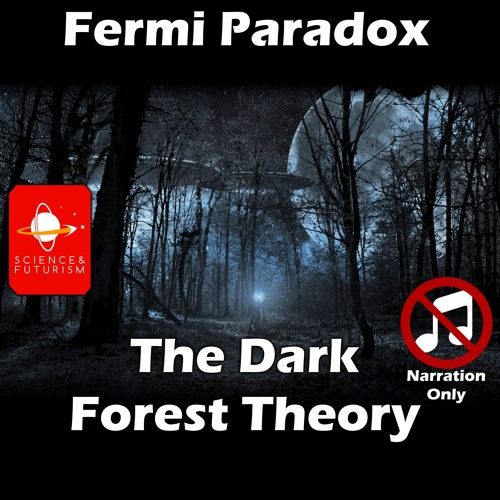 Dark Forest Theory (Narration Only)