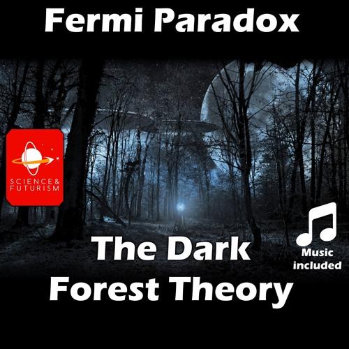 Dark Forest Theory
