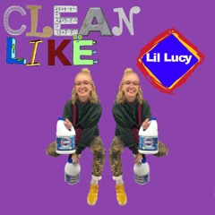 Clean Like Cloroxxx