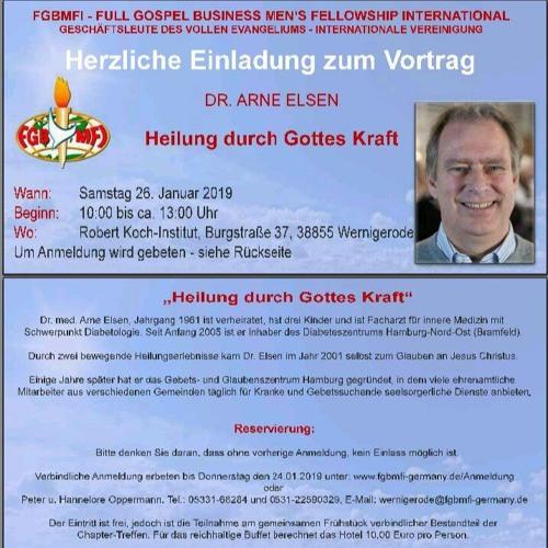 26.01.2019 CHAPTER WERNIGERODE Dr. Arne Elsen - Heilung Durch Die Kraft Gottes Teil 2