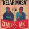 Kejar masa - Zemo feat. MK