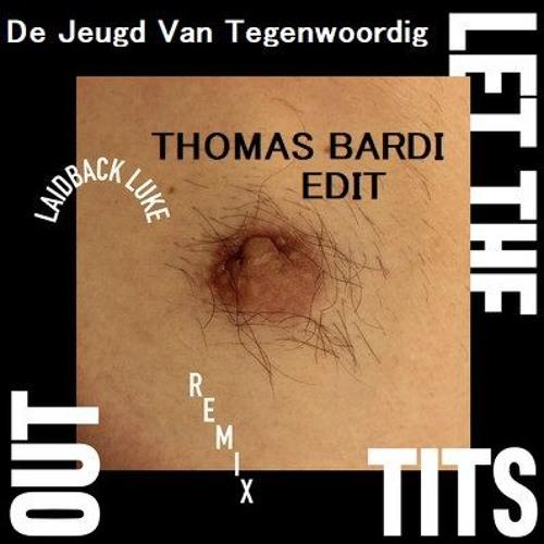 De Jeugd Van Tegenwoordig - Let The Tits Out (Laidback Luke Remix