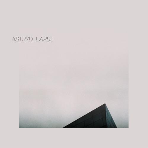 ASTRYD - Lapse