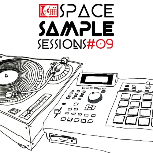 Space Sample Sessions #09