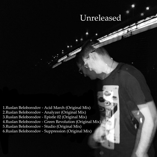 Ruslan Beloborodov - Acid March (Original Mix)
