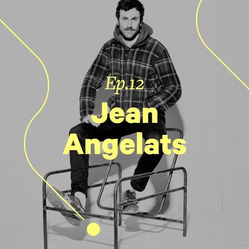 """Ep. 12 - Jean Angelats """"Une chaise c'est pour poser ton cul"""""""