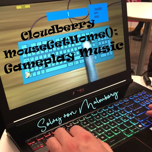 Cloudberry MouseGetHome(); Gameplay Music
