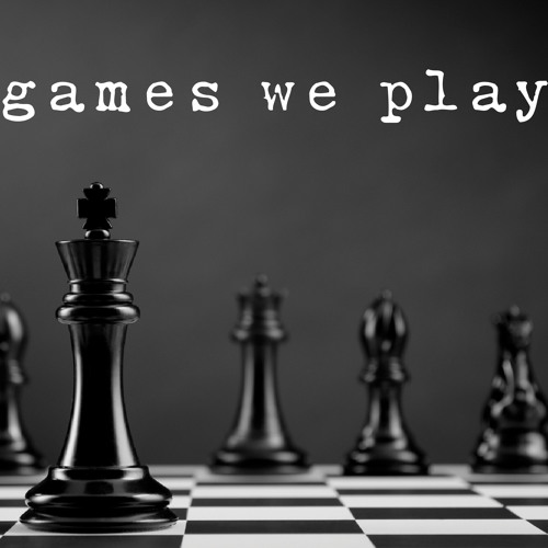 1-27-2019 - The Games We Play - The Mind Game