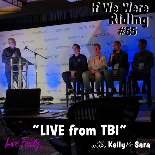 #55 LIVE from TBI