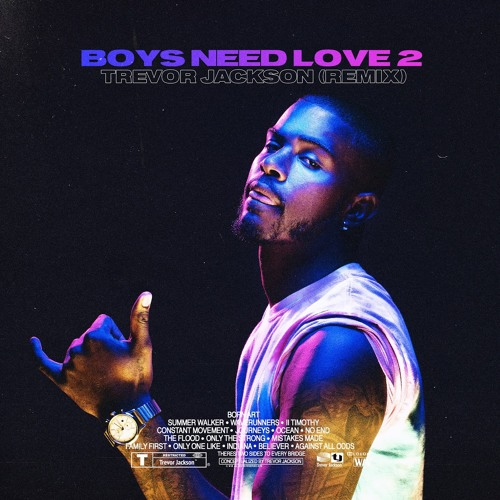 boys love2高清_Boys Need Love 2 - Trevor Jackson (Remix) by Trevor Jackson | Free Listening on SoundCloud