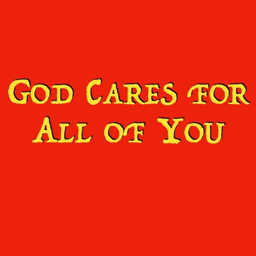 1-06-2019 - God Cares For All Of You - Peter Laitres