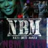 NBM KE BLACK FT TONNI SHANNEL- NBM BITCH
