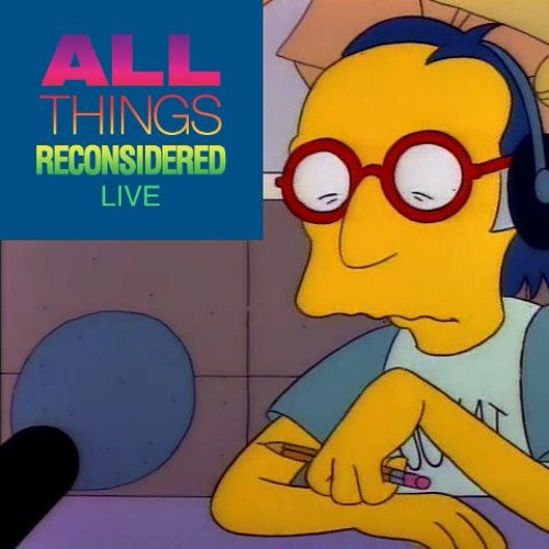 All Things Reconsidered Live #98