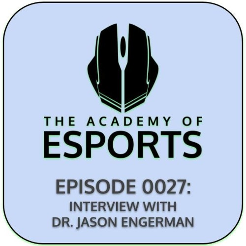 Episode 0027: Interview with Dr. Jason Engerman