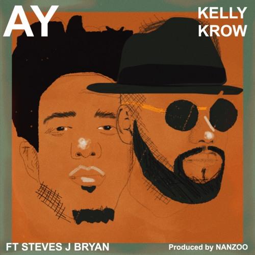 AY (Feat. Steves J Bryan) Produced By Nanzoo