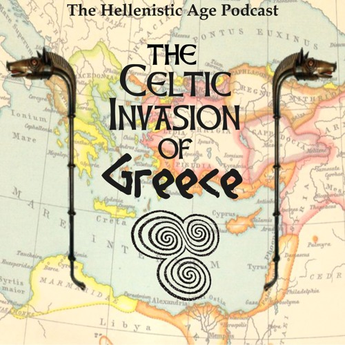 020: The Celtic Invasion of Greece - The Gallic Tsunami