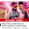 Bhai_Ki_Party_|_Arbaz_Khan_|_DJ_Kantik_|_Superdoc_|_Latest_Punjabi_Songs_2019.mp3