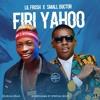 Lil Frosh  Feat Small Doctor - Firi Yahoo