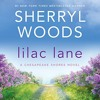 Lilac Lane (A Chesapeake Shores Novel, Book 14) By Sherryl Woods Audiobook Excerpt