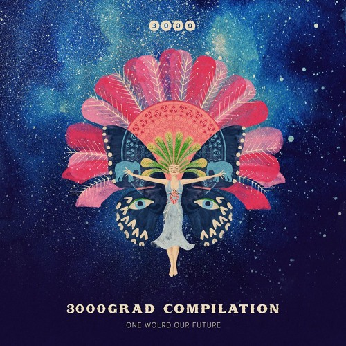 "NOW: 3000GRAD COMPILATION ""ONE WORLD OUR FUTURE"" [OUT ON 08/02/19]"