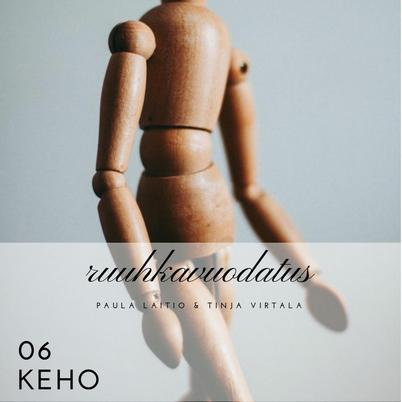 06 - Keho