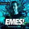 Emes' Exclusives | Episode 12 | MINIMAL, EDM, PSY, REVERSE BASS & HARDSTYLE
